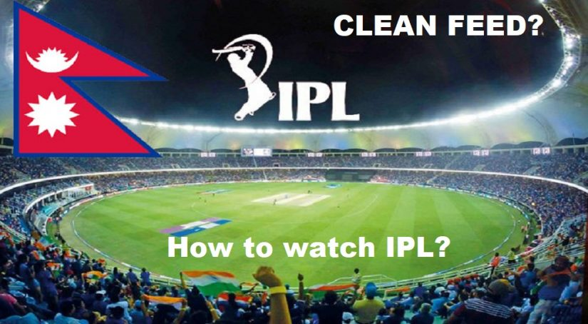 How to Watch IPL 2020 in Nepal, After Clean Feed Policy?